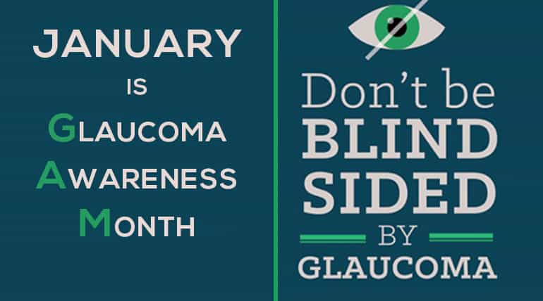 Glaucoma Awareness Month – Get Your Eyes Examined